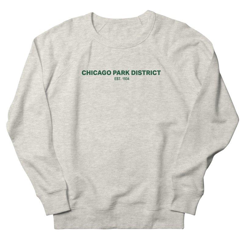 Chicago Park District Established - Green Men's Sweatshirt by chicago park district's Artist Shop