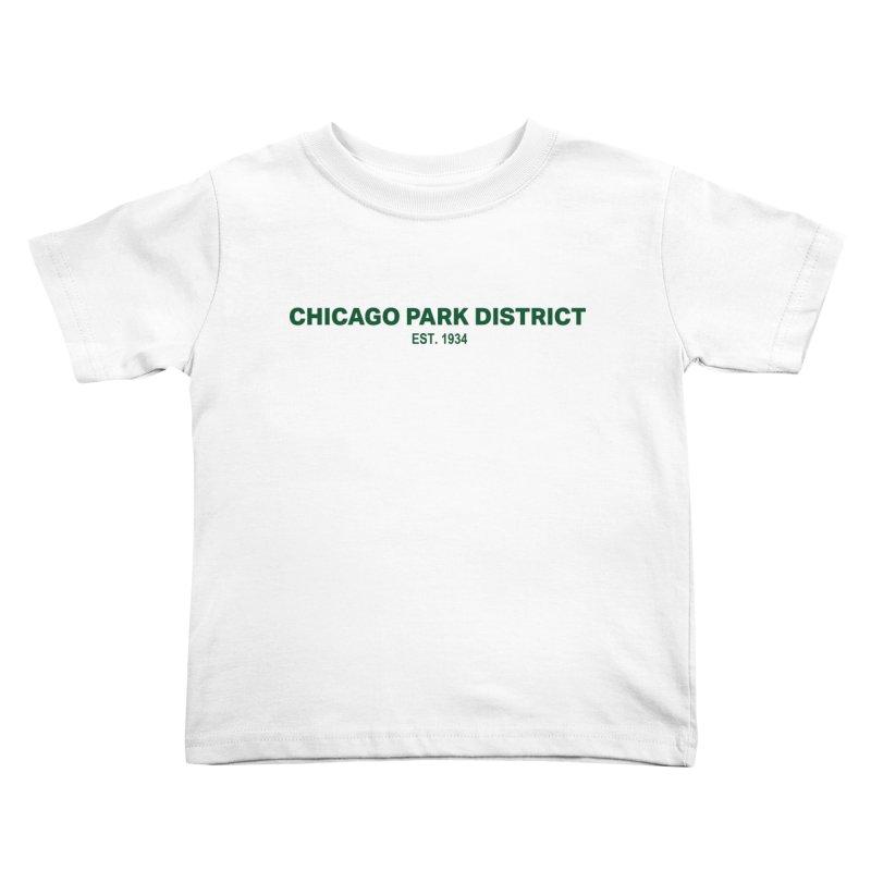 Chicago Park District Established - Green Kids Toddler T-Shirt by chicago park district's Artist Shop