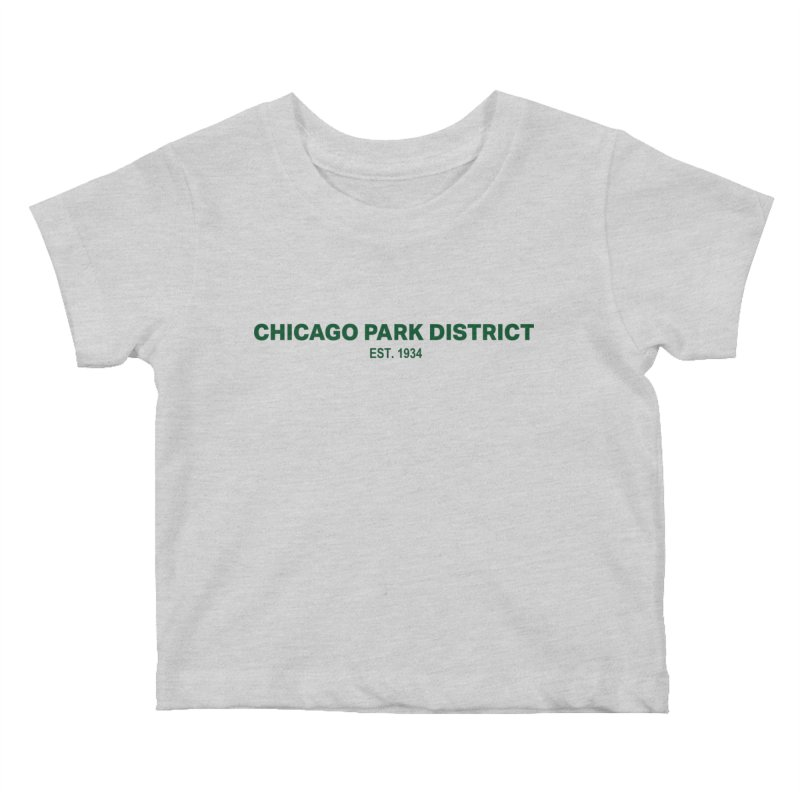 Chicago Park District Established - Green Kids Baby T-Shirt by chicago park district's Artist Shop