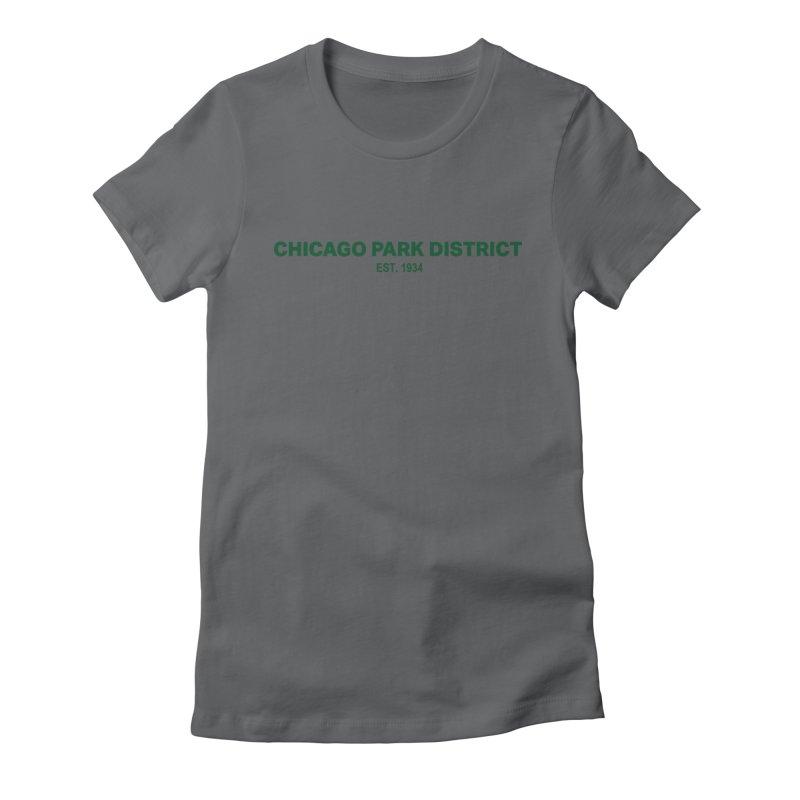 Chicago Park District Established - Green Women's T-Shirt by chicago park district's Artist Shop