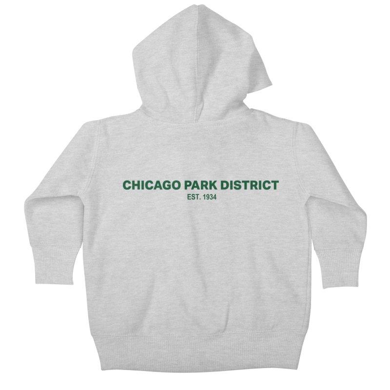 Chicago Park District Established - Green Kids Baby Zip-Up Hoody by chicago park district's Artist Shop