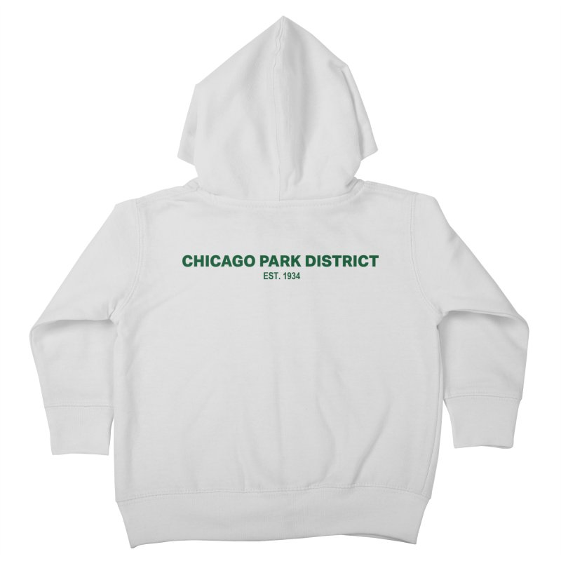 Chicago Park District Established - Green Kids Toddler Zip-Up Hoody by chicago park district's Artist Shop