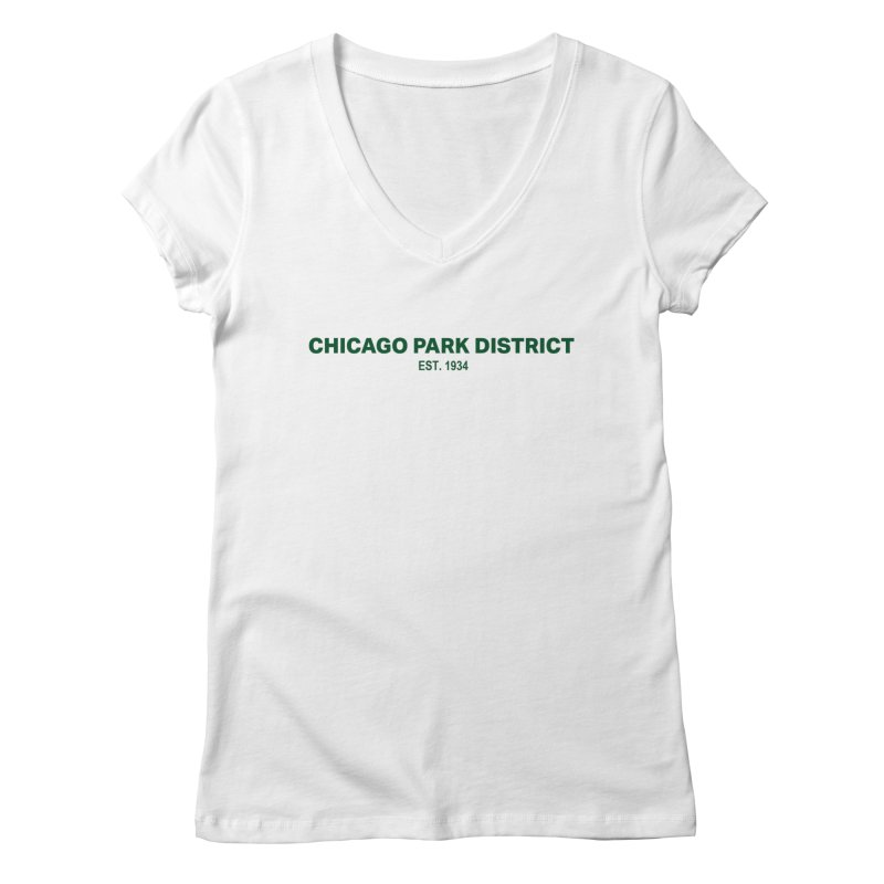 Chicago Park District Established - Green Women's V-Neck by chicago park district's Artist Shop