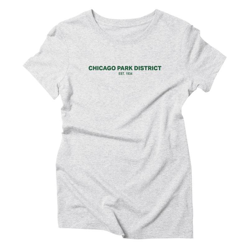 Chicago Park District Established - Green Women's Triblend T-Shirt by chicago park district's Artist Shop