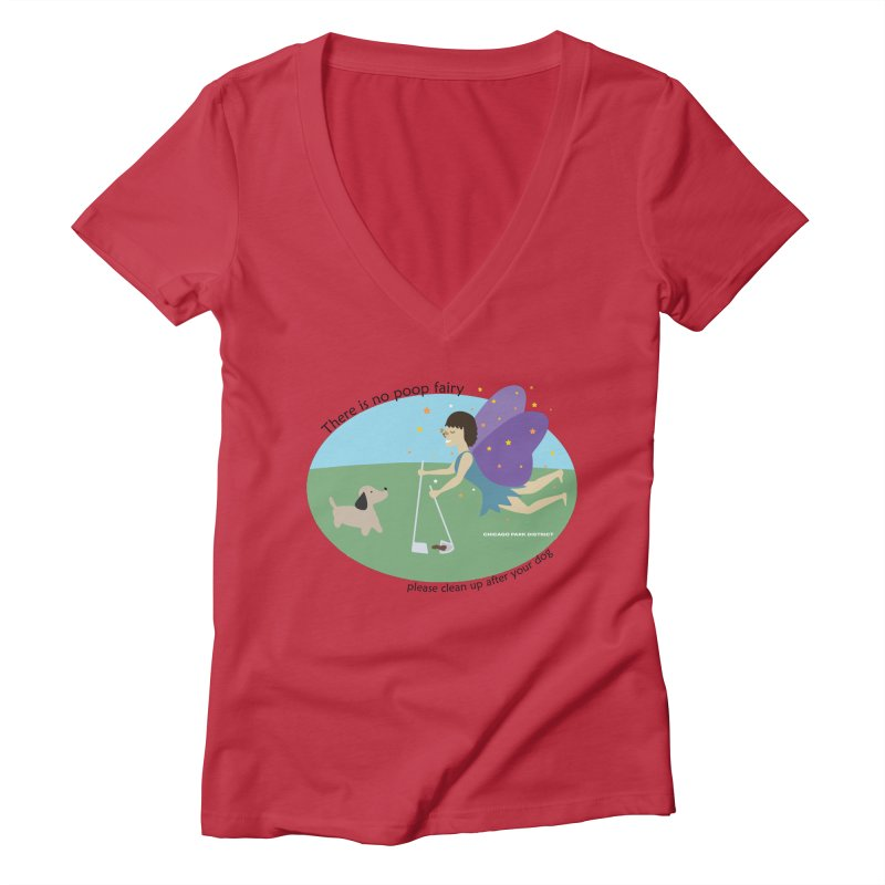 There Is No Poop Fairy Women's Deep V-Neck V-Neck by chicago park district's Artist Shop