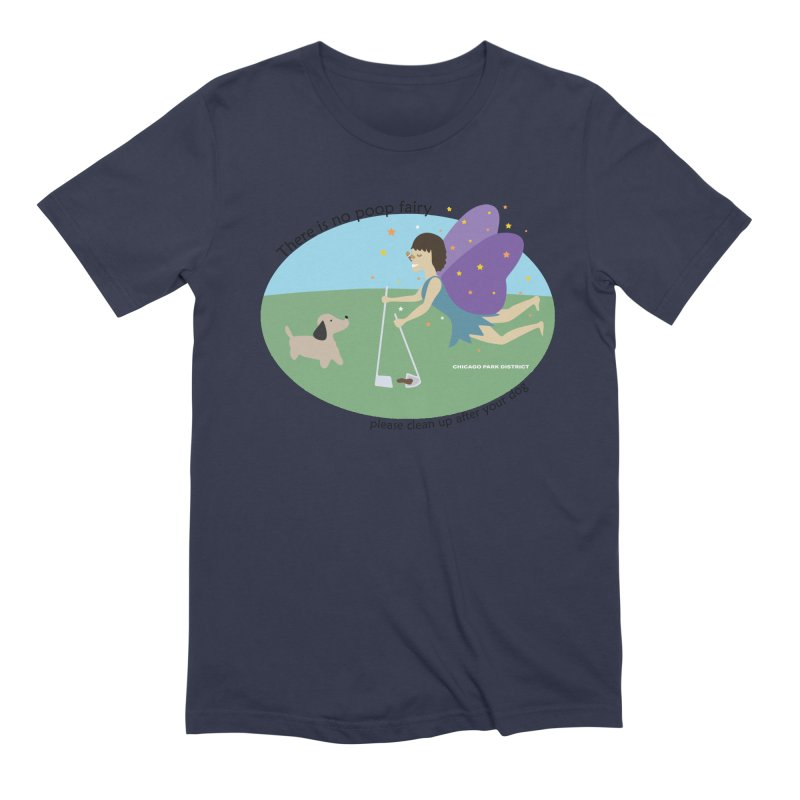 There Is No Poop Fairy Men's Extra Soft T-Shirt by chicago park district's Artist Shop