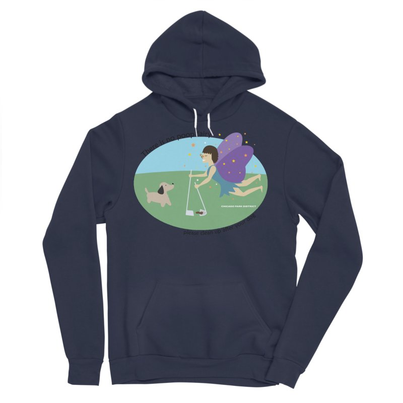 There Is No Poop Fairy Men's Sponge Fleece Pullover Hoody by chicago park district's Artist Shop