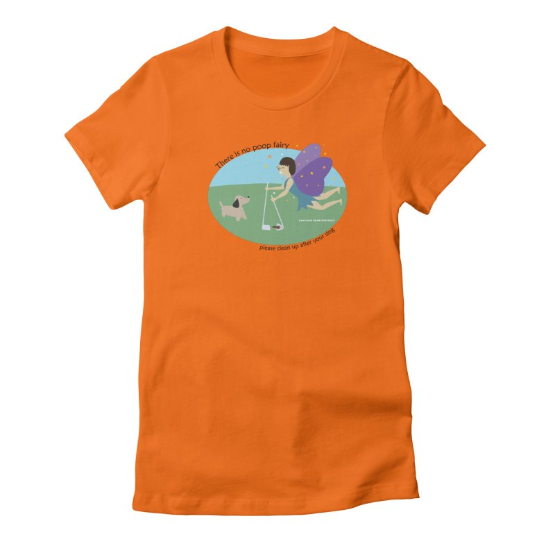 There Is No Poop Fairy Women's Fitted T-Shirt by chicago park district's Artist Shop