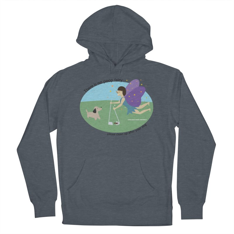 There Is No Poop Fairy Men's French Terry Pullover Hoody by chicago park district's Artist Shop