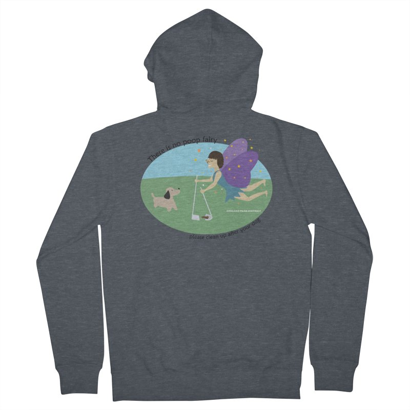 There Is No Poop Fairy Women's French Terry Zip-Up Hoody by chicago park district's Artist Shop
