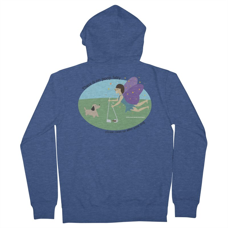 There Is No Poop Fairy Men's French Terry Zip-Up Hoody by chicago park district's Artist Shop