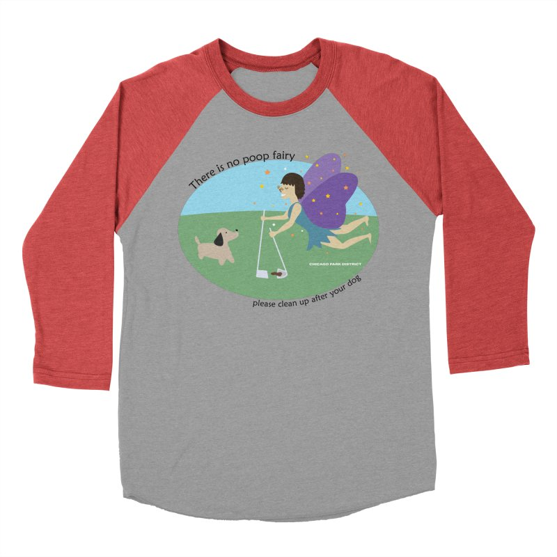 There Is No Poop Fairy Men's Baseball Triblend Longsleeve T-Shirt by chicago park district's Artist Shop
