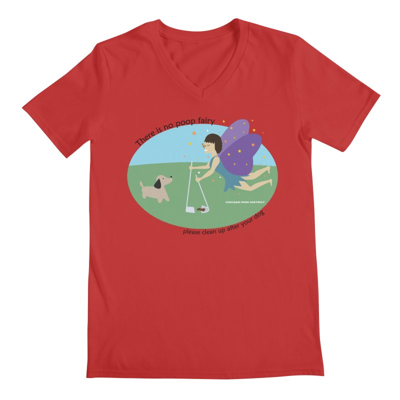There Is No Poop Fairy Men's Regular V-Neck by chicago park district's Artist Shop