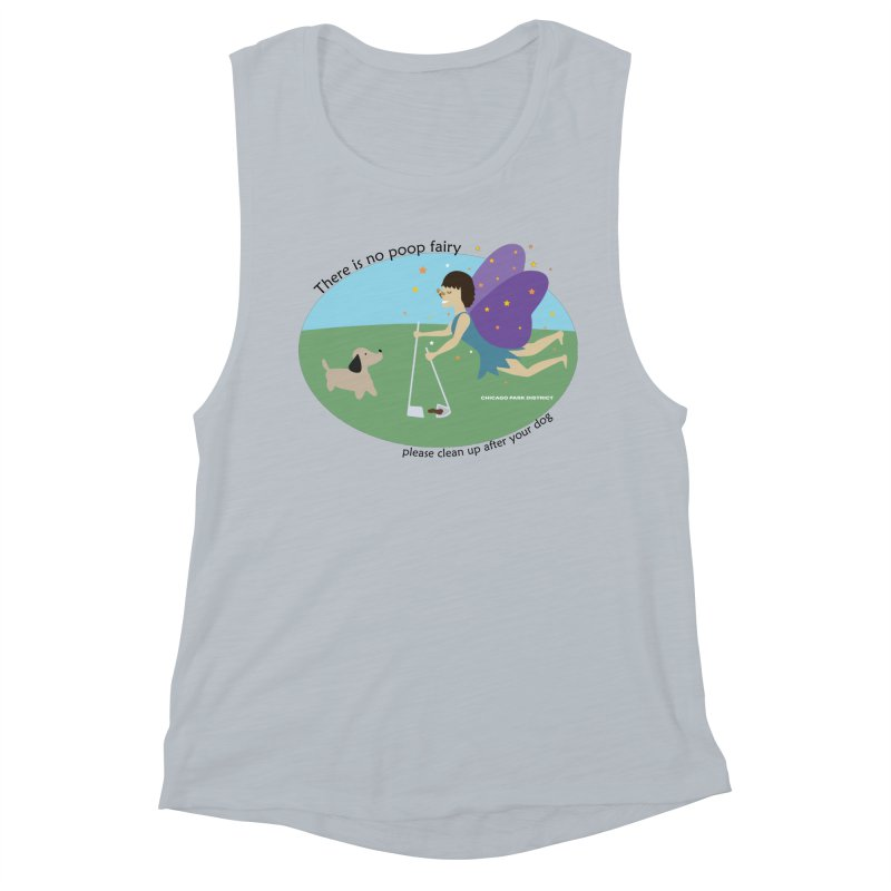 There Is No Poop Fairy Women's Muscle Tank by chicago park district's Artist Shop