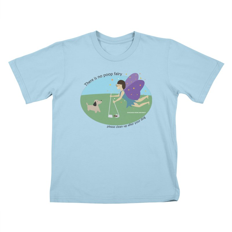 There Is No Poop Fairy Kids T-Shirt by chicago park district's Artist Shop