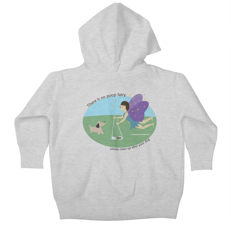 There Is No Poop Fairy Kids Baby Zip-Up Hoody by chicago park district's Artist Shop