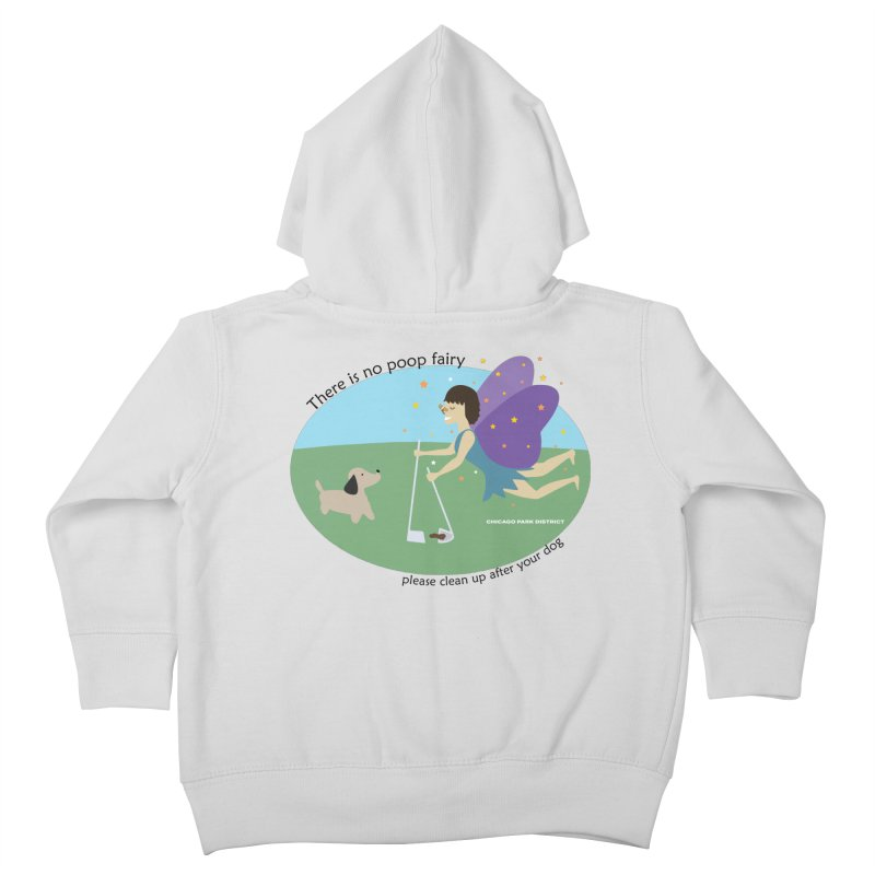 There Is No Poop Fairy Kids Toddler Zip-Up Hoody by chicago park district's Artist Shop