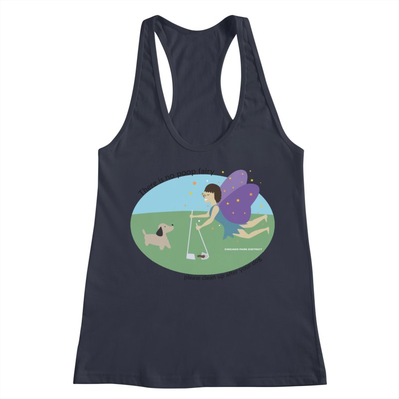 There Is No Poop Fairy Women's Racerback Tank by chicago park district's Artist Shop