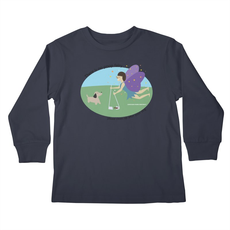 There Is No Poop Fairy Kids Longsleeve T-Shirt by chicago park district's Artist Shop