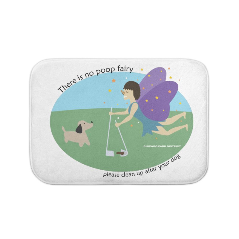 There Is No Poop Fairy Home Bath Mat by chicago park district's Artist Shop