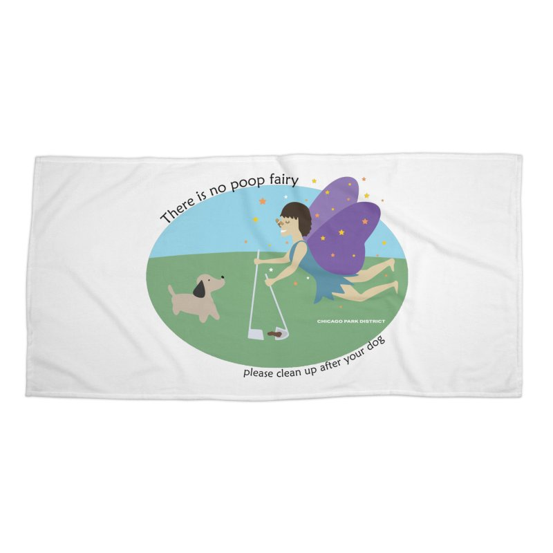There Is No Poop Fairy Accessories Beach Towel by chicago park district's Artist Shop