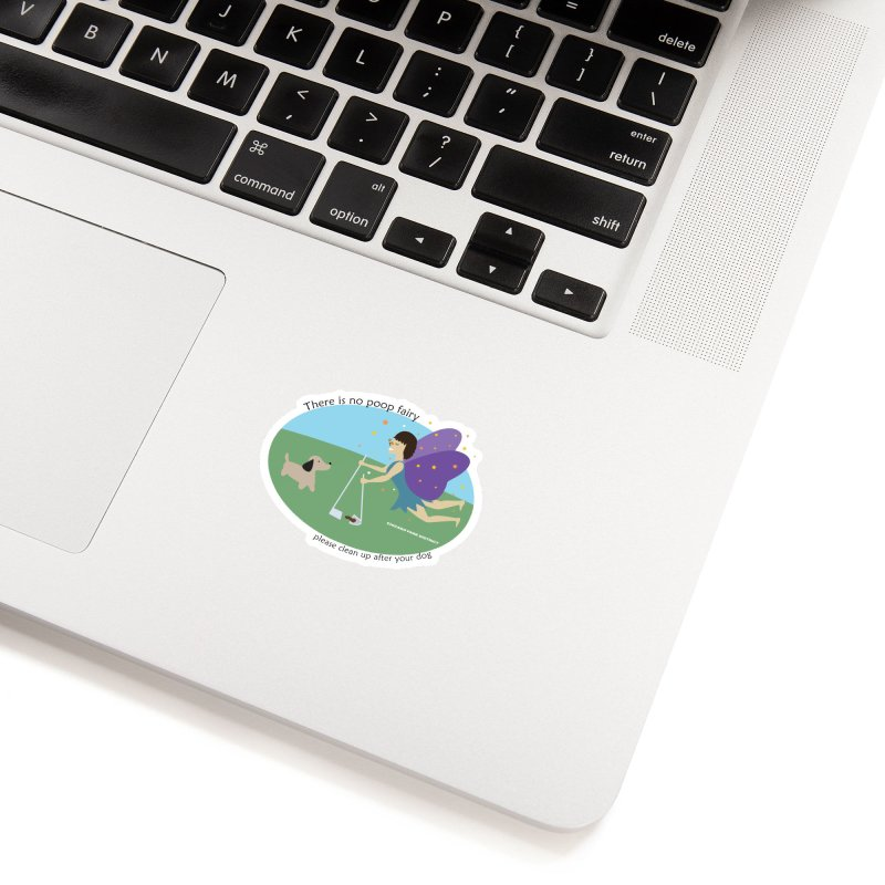 There Is No Poop Fairy Accessories Sticker by chicago park district's Artist Shop