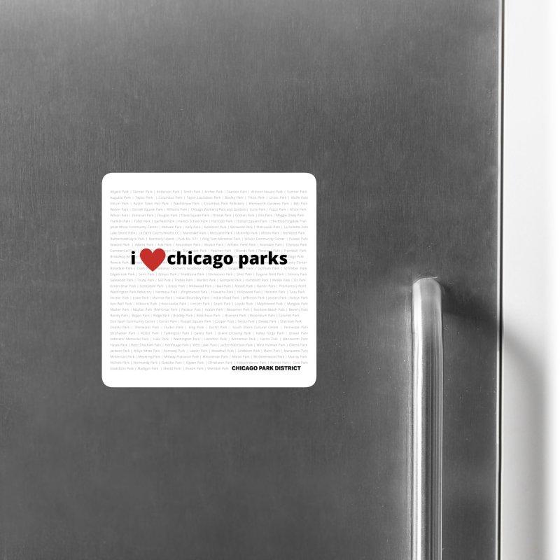 I Heart Chicago Parks Accessories Magnet by chicago park district's Artist Shop