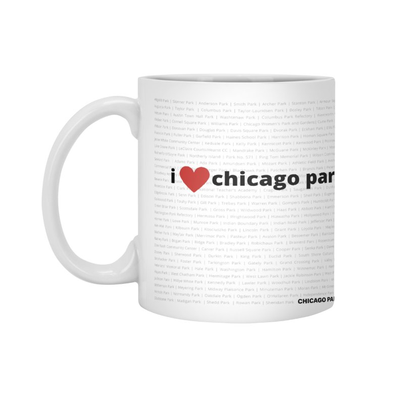 I Heart Chicago Parks Accessories Mug by chicago park district's Artist Shop