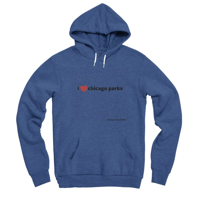 I Heart Chicago Parks Men's Sponge Fleece Pullover Hoody by chicago park district's Artist Shop