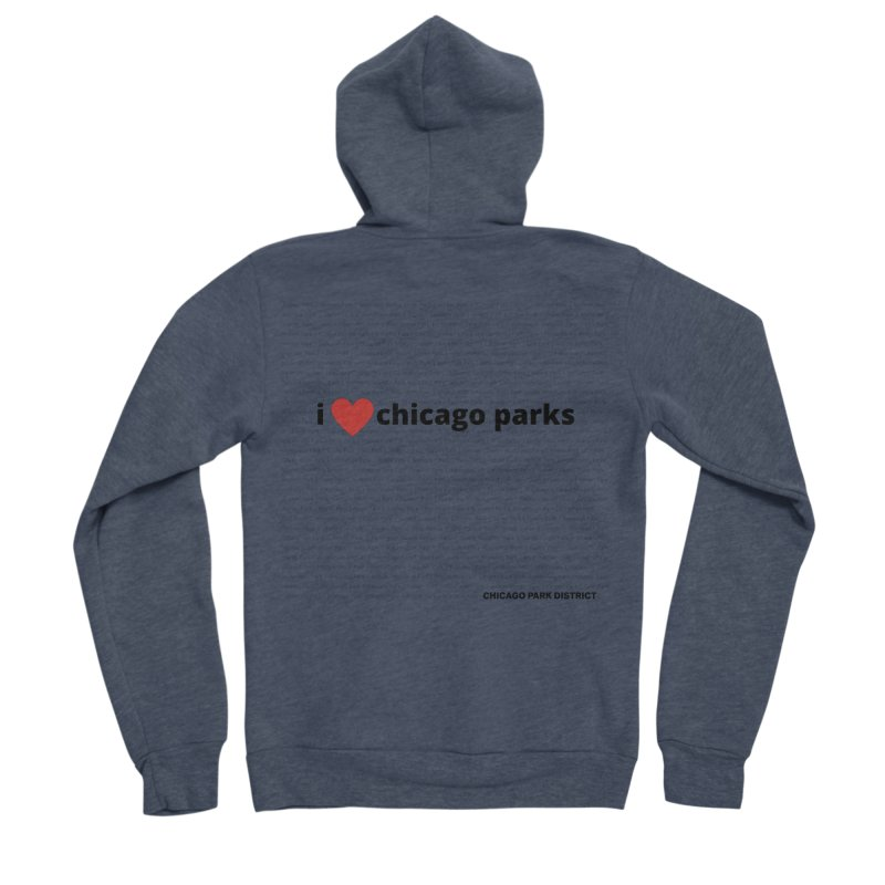 I Heart Chicago Parks Women's Sponge Fleece Zip-Up Hoody by chicago park district's Artist Shop