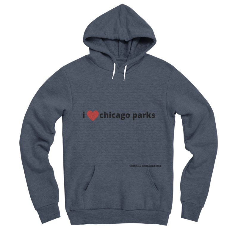 I Heart Chicago Parks Women's Sponge Fleece Pullover Hoody by chicago park district's Artist Shop