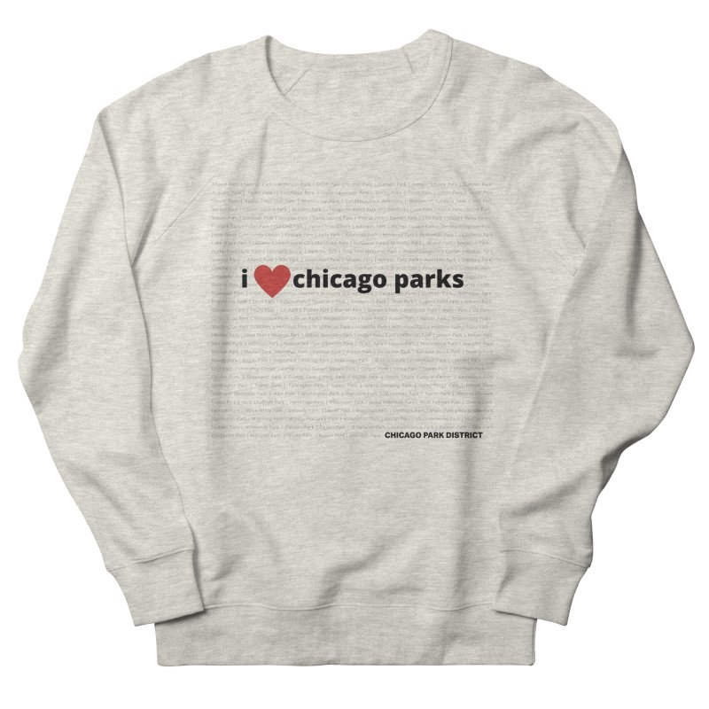 I Heart Chicago Parks Women's French Terry Sweatshirt by chicago park district's Artist Shop