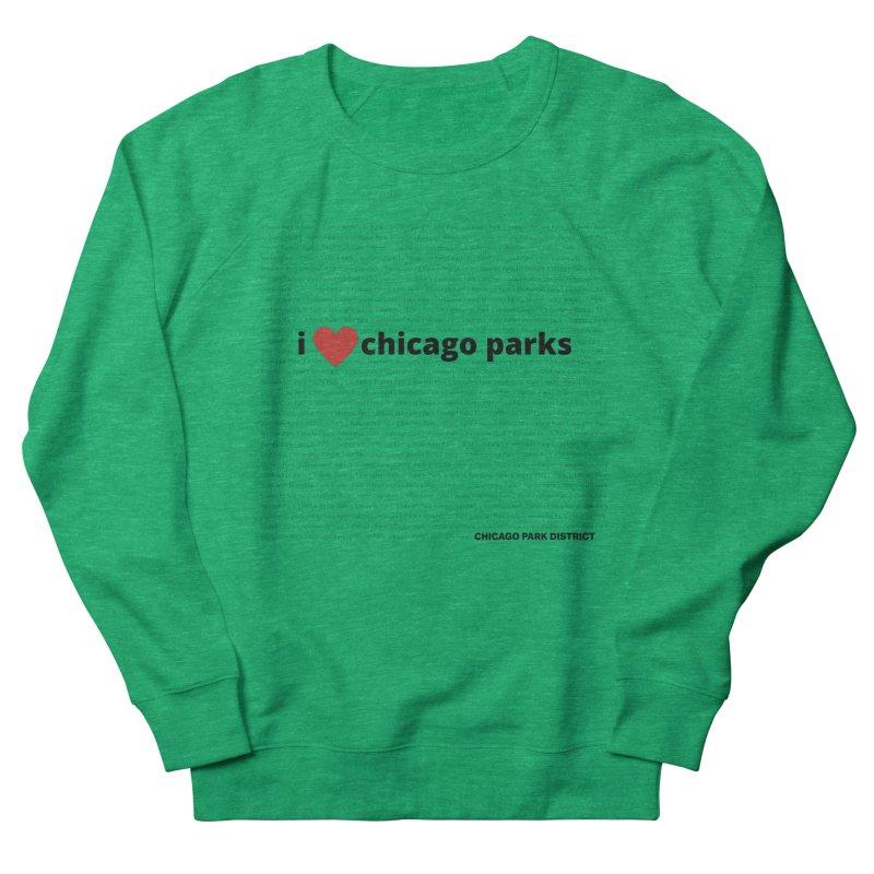 I Heart Chicago Parks Men's Sweatshirt by chicago park district's Artist Shop
