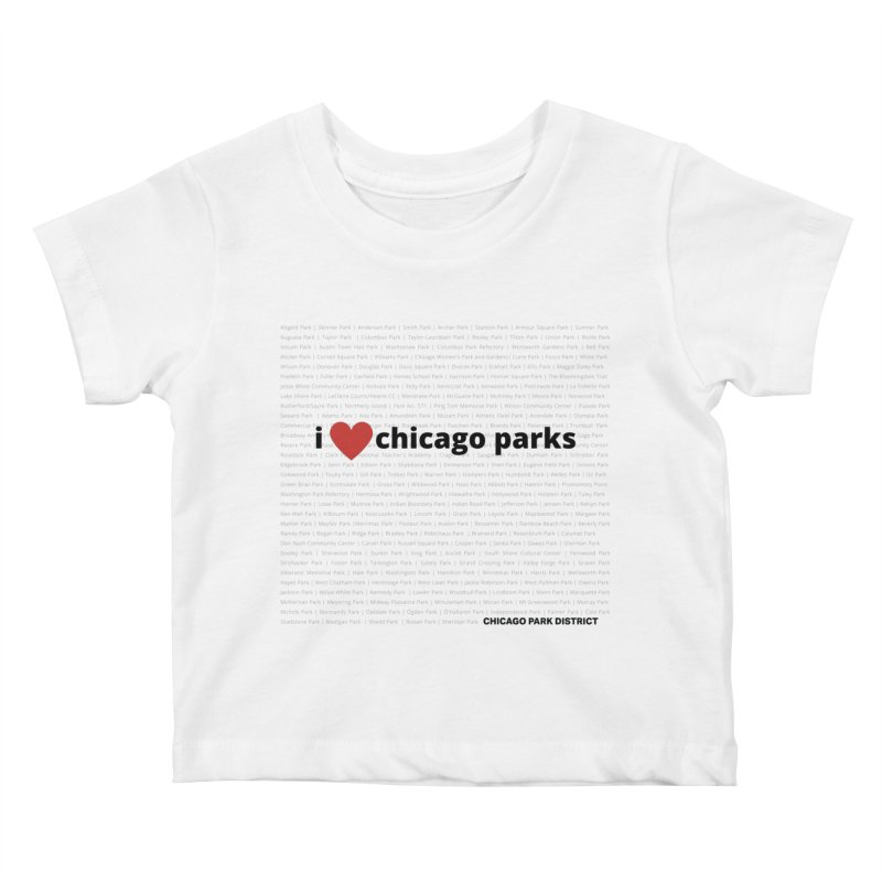 I Heart Chicago Parks Kids Baby T-Shirt by chicago park district's Artist Shop