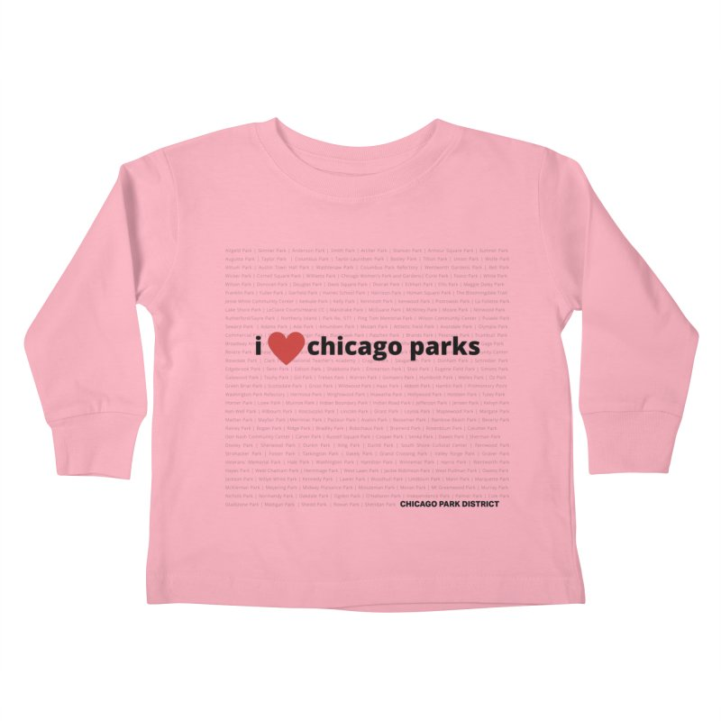 I Heart Chicago Parks Kids Toddler Longsleeve T-Shirt by chicago park district's Artist Shop