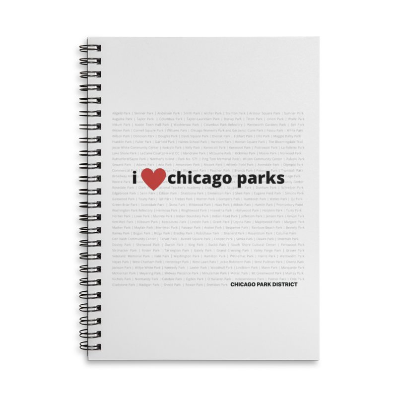 I Heart Chicago Parks Accessories Lined Spiral Notebook by chicago park district's Artist Shop