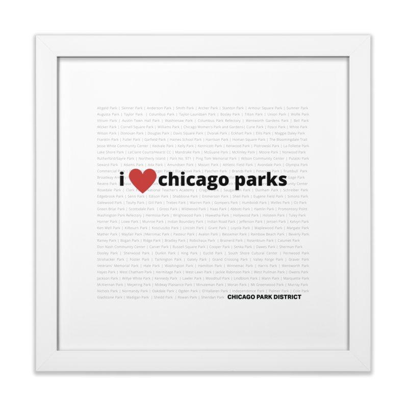 I Heart Chicago Parks Home Framed Fine Art Print by chicago park district's Artist Shop