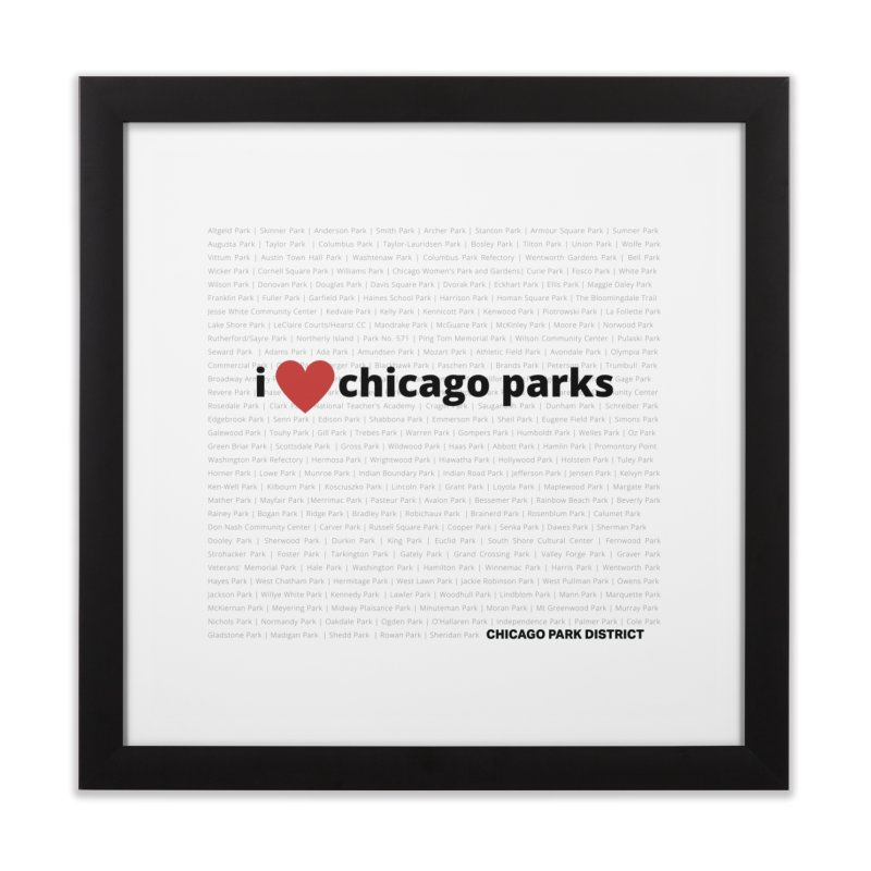 I Heart Chicago Parks Home Framed Fine Art Print by chicago park district's Artist Shop