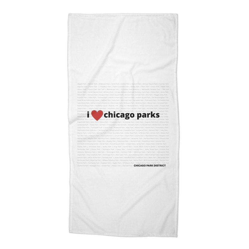 I Heart Chicago Parks Accessories Beach Towel by chicago park district's Artist Shop