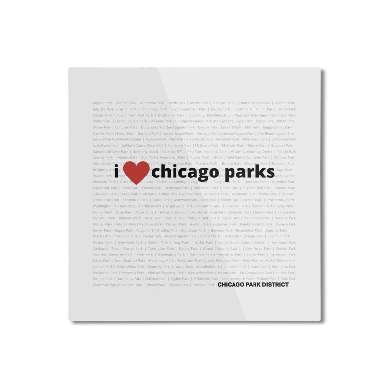 I Heart Chicago Parks Home Mounted Aluminum Print by chicago park district's Artist Shop