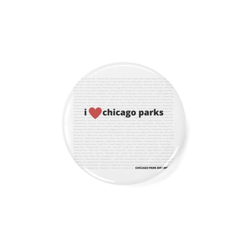 I Heart Chicago Parks Accessories Button by chicago park district's Artist Shop