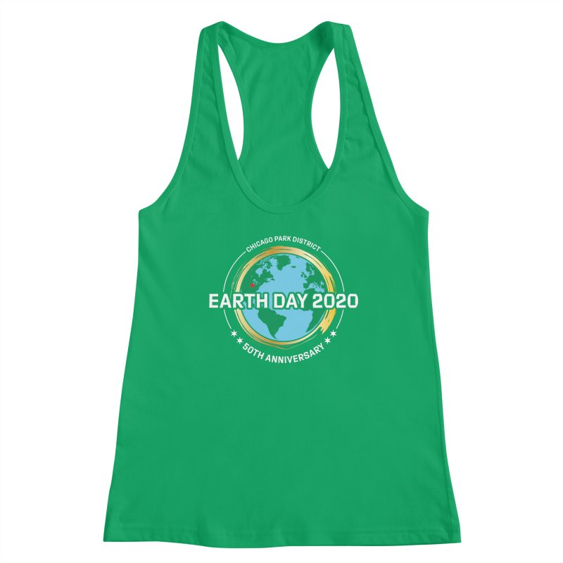 Earth Day 2020 - white text Women's Tank by chicago park district's Artist Shop