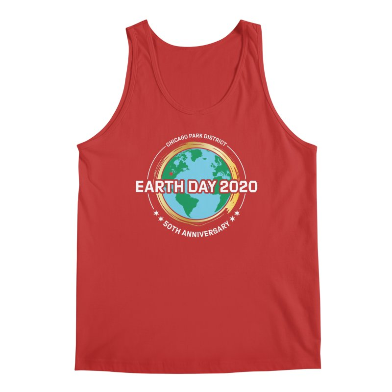 Earth Day 2020 - white text Men's Tank by chicago park district's Artist Shop