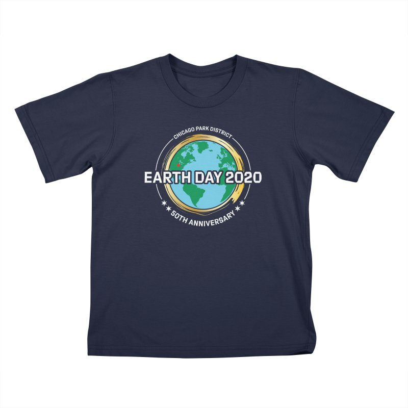 Earth Day 2020 - white text Kids T-Shirt by chicago park district's Artist Shop