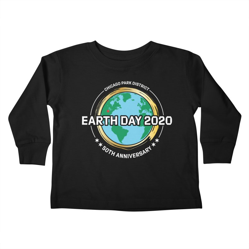Earth Day 2020 - white text Kids Toddler Longsleeve T-Shirt by chicago park district's Artist Shop