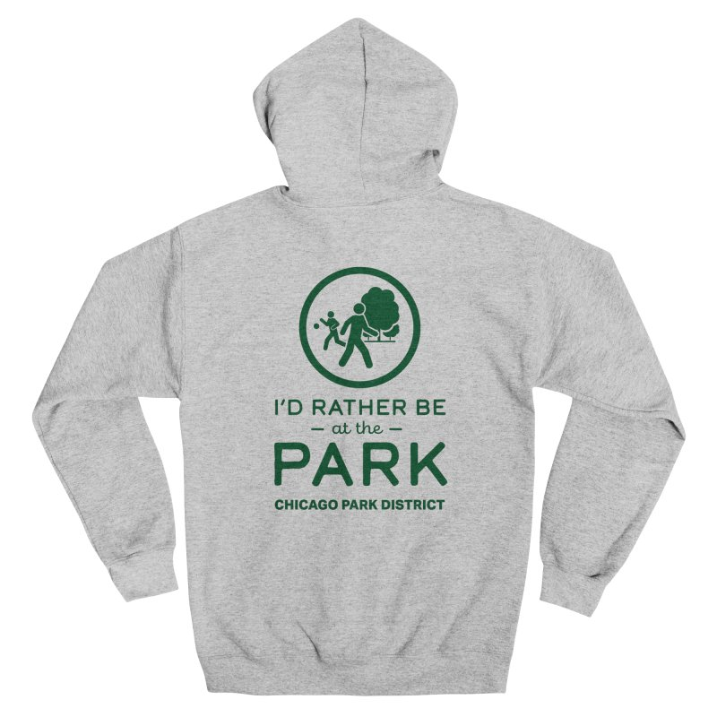 I'd Rather Be At The Park Men's Zip-Up Hoody by chicago park district's Artist Shop