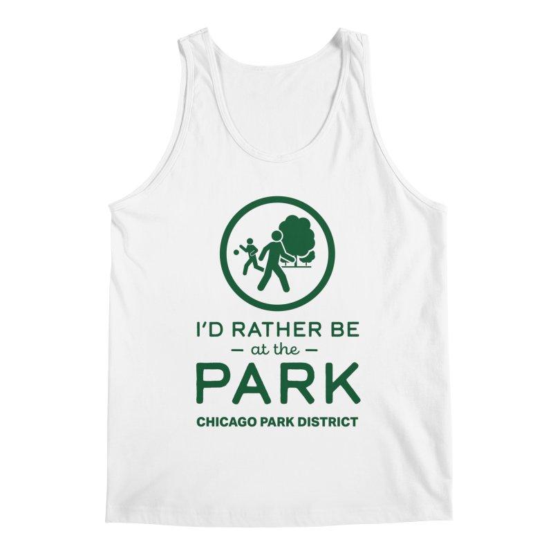 I'd Rather Be At The Park Men's Tank by chicago park district's Artist Shop