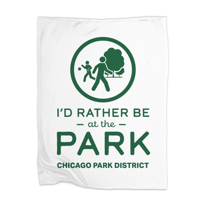 I'd Rather Be At The Park Home Blanket by chicago park district's Artist Shop