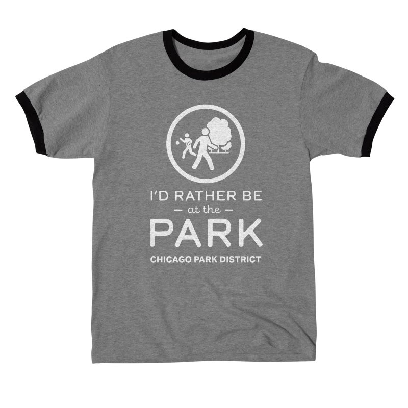 I'd Rather Be At The Park - white text Men's T-Shirt by chicago park district's Artist Shop
