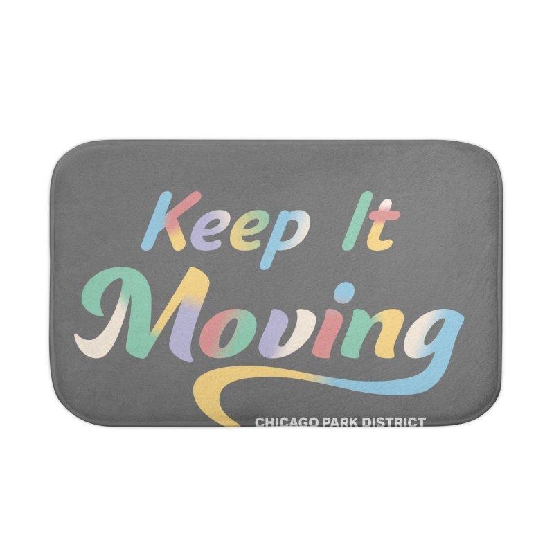Keep It Moving Home Bath Mat by chicago park district's Artist Shop